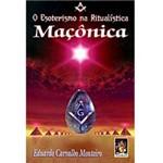 Livro - Esoterismo na Ritualistica Maçonica, o