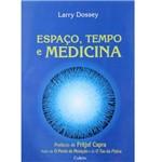 Livro - Espaço, Tempo e Medicina