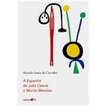 Livro - Espanha de João Cabral e Murilo Mendes, a