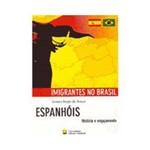 Livro - Espanhóis: História e Engajamento