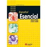 Livro - Español Esencial: Volume Único - Ensino Médio