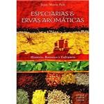 Livro - Especiarias e Ervas Aromáticas - Pelt, Jean-Marie