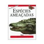 Livro - Especies Ameaçadas - Guia Pratico