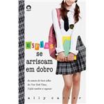 Livro - Espiãs se Arriscam em Dobro - Série Garotas Gallagher - Vol. 4