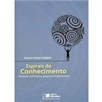 Livro - Espirais do Conhecimento - Ativando Indivíduos , Grupos e Organizações
