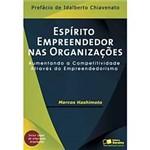 Livro - Espírito Empreendedor Nas Organizações - Aumentando a Competitividade Através do Empreendorismo