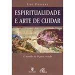 Livro - Espiritualidade e Arte de Cuidar