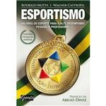 Livro - Esportismo - Valores do Esporte para o Alto Desempenho Pessoal e Profissional