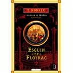 Livro - Esquin de Floyrac - o Fim do Templo