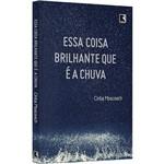 Livro - Essa Coisa Brilhante que é a Chuva
