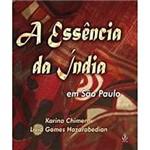 Livro - Essência da Índia em São Paulo, a
