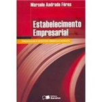 Livro - Estabelecimento Empresarial: Trespasse e Efeito Obrigacionais