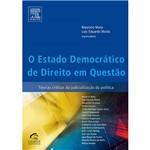 Livro - Estado Democrático de Direito em Questão, o - Teorias Críticas da Judicialização da Política