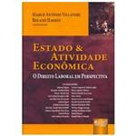 Livro - Estado e Atividade Econômica: o Direito Laboral em Perspectiva
