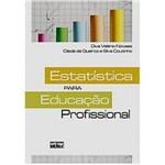 Livro - Estatística para Educação Profissional