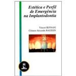 Livro - Estética e Perfil de Emergência na Implantodontia