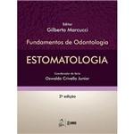 Livro - Estomatologia: Fundamentos de Odontologia