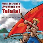 Livro - Estranha Aventura em Talalai, uma