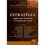 Livro - Estratégia - Aplicações Setoriais: e Estudos de Casos