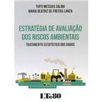 Livro - Estratégia de Avaliação dos Riscos Ambientais: Tratamento Estatísticos dos Dados