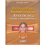 Livro - Estratégias Biomecânicas, Estéticas na Clinica Ortodôntica