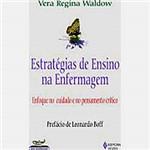 Livro - Estratégias de Ensino na Enfermagem: Enfoque no Cuidado e no Pensamento Crítico