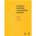 Livro - Estratégias de Nutrição e Suplementação no Esporte