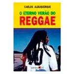 Livro - Eterno Verao do Reggae, o