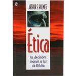 Livro - Ética: as Decisões Morais à Luz da Bíblia
