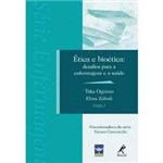 Livro - Ética e Bioética - Desafios para a Enfermagem e a Saúde