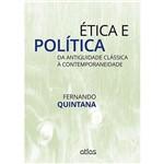 Livro - Ética e Política: da Antiguidade Clássica à Contemporaneidade