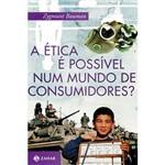Livro - Ética é Possível Num Mundo de Consumidores, A?