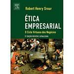 Livro - Ética Empresarial - 3ª Edição Revista e Atualizada