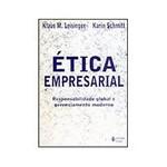 Livro - Ética Empresarial - Responsabilidade Global e Gerenciamento Moderno