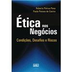 Livro - Ética Nos Negócios - Condições, Desafios e Riscos