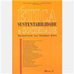 Livro - Ética, Sustentabilidade e Sociedade - Desafios da Nossa Era