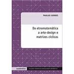 Livro - Etnomatemática - Arte-Desing e Matrizes Cíclicas, a
