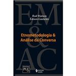 Livro - Etnometodologia e Análise da Conversa