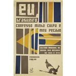 Livro - Eu, Brasileiro, Confesso Minha Culpa e Meu Pecado
