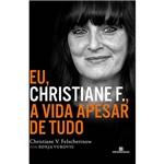 Livro - Eu, Christiane F., a Vida Apesar de Tudo