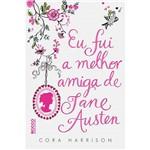 Livro - eu Fui a Melhor Amiga de Jane Austen