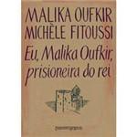 Livro - Eu, Malika Oufkir, Prisioneira do Rei - Edição de Bolso