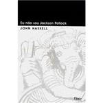 Livro - eu não Sou Jackson Pollock
