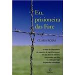 Livro - Eu, Prisioneira das Farc