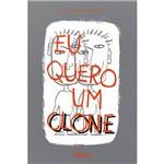 Livro - eu Quero um Clone