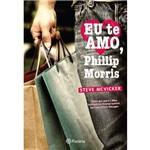 Livro - eu te Amo, Phillip Morris