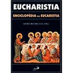 Livro - Eucharistia - Enciclopédia da Eucaristia
