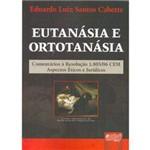 Livro - Eutanásia e Ortotanásia