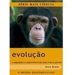 Livro - Evolução - a Adaptação e a Sobrevivência dos Seres Vivos no Planeta
