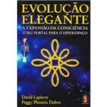 Livro - Evolução Elegante: a Expansão da Consciência